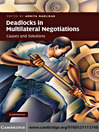 Deadlocks in Multilateral Negotiations (eBook): Causes and Solutions